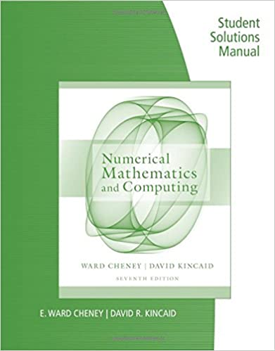 Student solutions manual for cheneykincaids numerical student solutions manual for cheneykincaids numerical mathematics and computing 7th 7th edition fandeluxe Choice Image