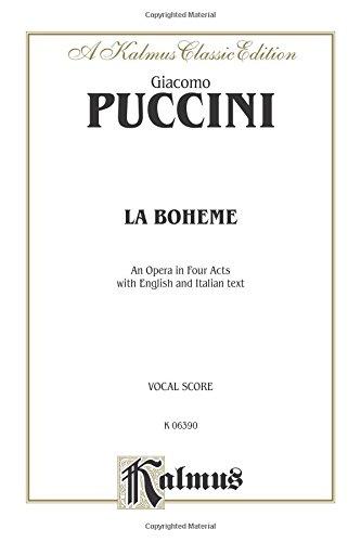 La Boheme: Italian, English Language Edition, Vocal Score (Kalmus Edition) (Italian Edition) (La Boheme Score)