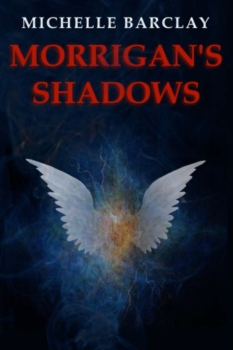 Book: Morrigan's Shadows by Michelle Barclay