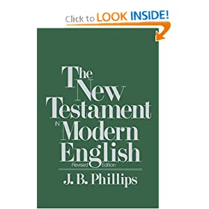 New Testament in Modern English J. B. Phillips