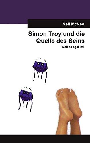 Simon Troy und die Quelle des Seins