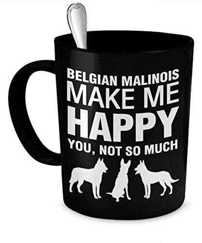 Belgian Malinois Pet Mug - Belgian Malinois Make Me Happy - Belgian Malinois Gifts - Belgian Malinois Accessories (Malinois Belgian Mug)