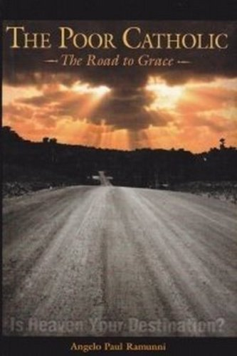 The Poor Catholic: The Road to Grace pdf