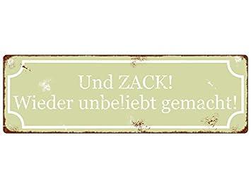 Shabby Vintage Dekoschild Holzschild UND ZACK WIEDER UNBELIEBT GEMACHT