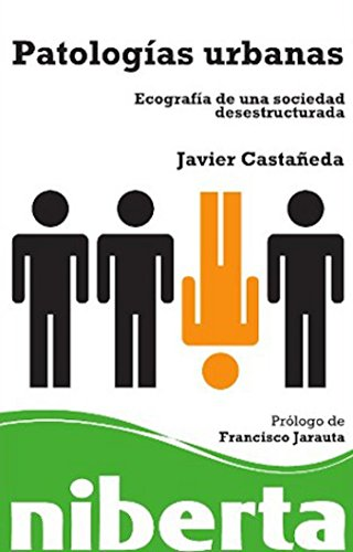 Patologías urbanas (niberta / Serie Major) (Spanish Edition) by [Bernal,