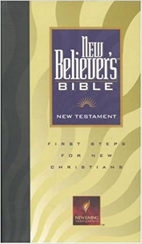 New Believer s Bible New Testament  NLT1  First Steps for New ... 97651624dcc98