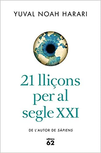 21 lliçons per al segle XXI (Llibres a lAbast): Amazon.es ...