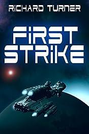 First Strike (The Kurgan War Book 1)