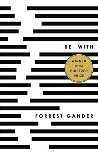 Image result for be with forrest gander book cover