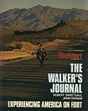 The Walker's Journal, Robert Sweetgall and John Dignam, 0939041022