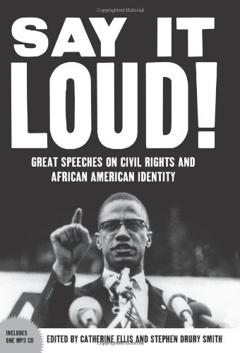 Search : Say It Loud: Great Speeches on Civil Rights and African American Identity