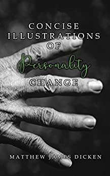 Concise Illustrations of Personality Change