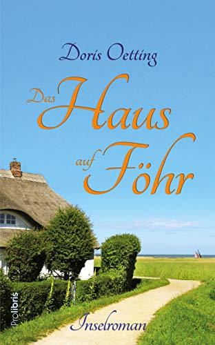 Das Haus auf Föhr: Inselroman (German Edition)