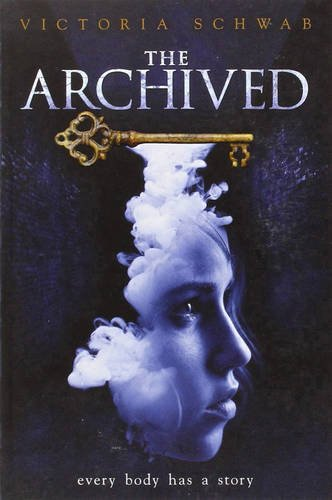 The Archived [Victoria Schwab] (Tapa Blanda)