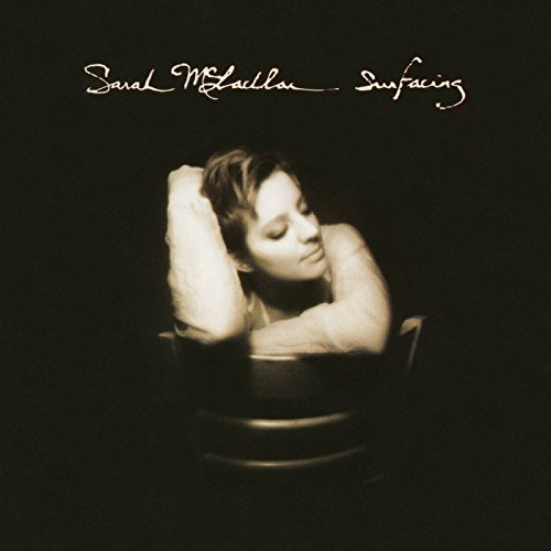 Surfacing (Best Of Sarah Mclachlan)