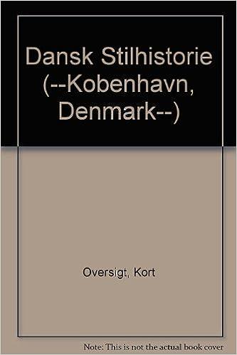 Dansk Stilhistorie Kobenhavn Denmark Kort Oversigt Hans