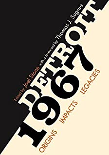 Book Cover: Detroit 1967: Origins, Impacts, Legacies