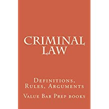 Criminal Law: Issues and rules a to z !