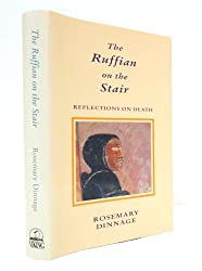 The Ruffian on the Stair: Reflections on Death