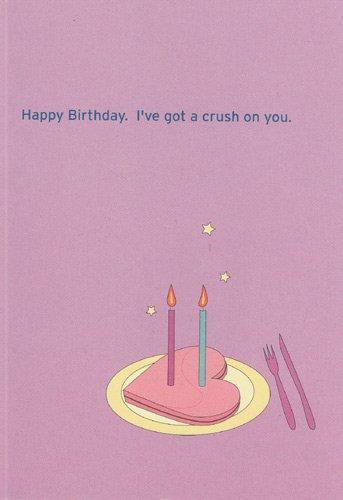 Amazon Greeting Card Birthday Happy Birthday Ive Got A Crush