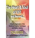 img - for The Heart & Soul of Eft And Beyond... (Paperback) - Common book / textbook / text book