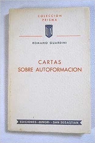 Cartas sobre autoformación: Romano Guardini: Amazon.com: Books