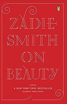 On Beauty: A Novel by [Smith, Zadie]
