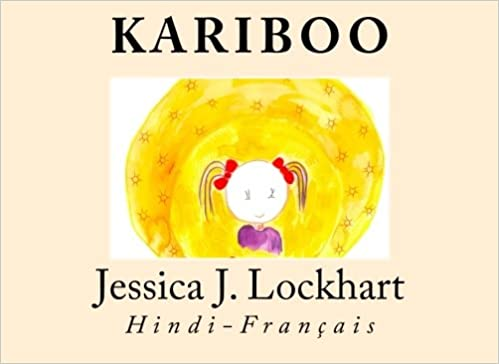 Kariboo: Hindi-Français (Hindi Edition): Jessica J Lockhart: 9781515226055: Amazon.com: Books