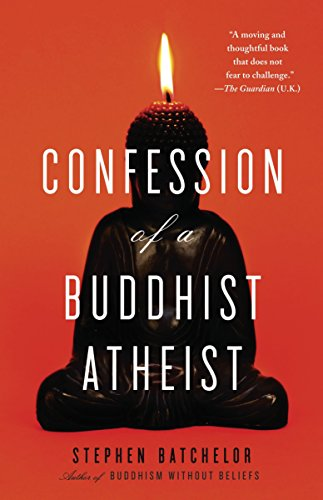 Cover of Confession of a Buddhist Atheist