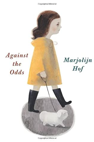 Against the Odds by Marjolijn Hof