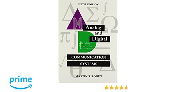 Analog and digital communication systems martin s roden martin s analog and digital communication systems martin s roden martin s roden 9780964696976 amazon books fandeluxe Image collections