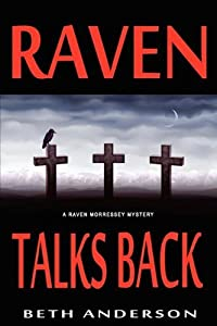 Raven Talks Back by Beth Anderson (2011-05-15)