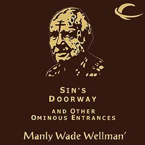 Sin's Doorway and Other Ominous Entrances Audiobook