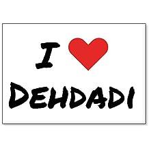 I Love Dehdadi, fridge magnet (design 2)
