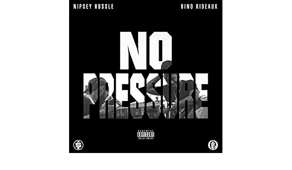 Effortless [Explicit] by BINO RIDEAUX & NIPSEY HUSSLE on