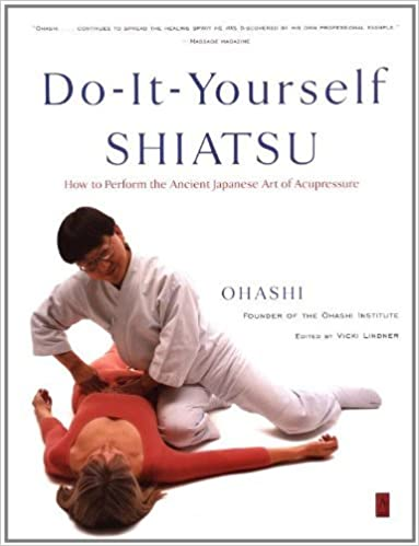 Book Do-It-Yourself Shiatsu: How to Perform the Ancient Japanese Art of Acupressure (Compass) by Wataru Ohashi (2001-07-01)