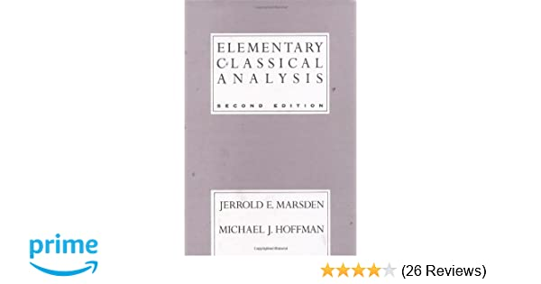 Amazon elementary classical analysis 2nd edition amazon elementary classical analysis 2nd edition 9780716721055 jerrold e marsden michael j hoffman books fandeluxe Choice Image