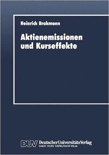 Book Aktienemissionen und Kurseffekte: Deutsche Bezugsrechtsemissionen für die Jahre 1978 bis 1988 (Schriftenreihe des Instituts für Geld- und Kapitalverkehr der Universität Hamburg) (German Edition)