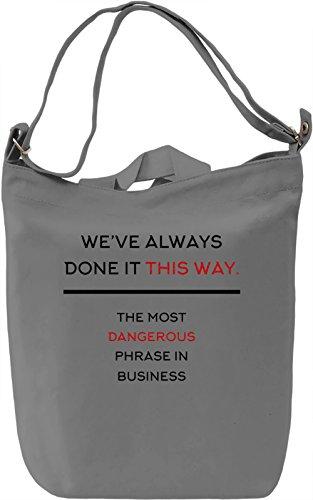 Phrase in Business Borsa Giornaliera Canvas Canvas Day Bag  100% Premium Cotton Canvas  DTG Printing 