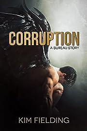 Corruption: A Bureau Story (The Bureau)