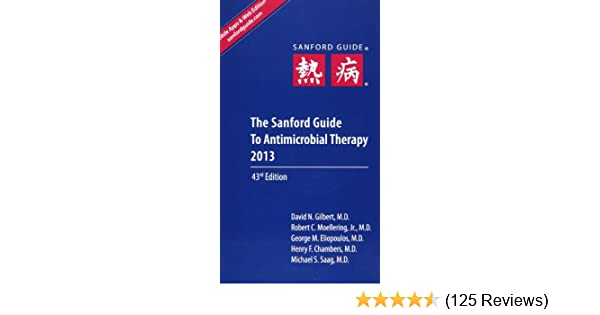the sanford guide to antimicrobial therapy 2013 9781930808751 rh amazon com sanford guide to antimicrobial therapy 2013 pdf Sanford Guide 2014