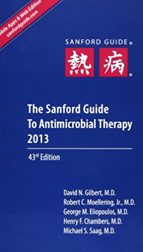 the sanford guide to antimicrobial therapy 2013 9781930808751 rh amazon com sanford guide to antimicrobial therapy 2016 sanford guide to antimicrobial therapy 2013 pdf