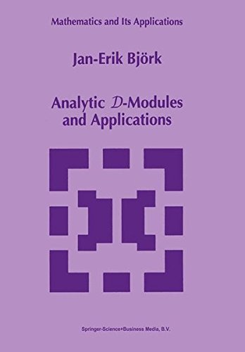 Analytic D-Modules and Applications (Mathematics and Its Applications)