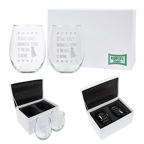 Its Not Really Drinking Alone if the Dog is Home Wine Glass Gift Set, 2 - 21oz Hand Etched Stemless Wine Glasses Packed in a Stylish Gift Ready Box, The Perfect Dog Themed Wine Gift for Dog Lovers