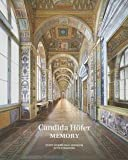 img - for Christopher Baer: Candida Hofer : Memory (Hardcover); 2015 Edition book / textbook / text book