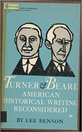 Turner and Beard: American Historical Writing Reconsidered