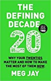 [By Meg Jay ] The Defining Decade (Paperback)【2018】by Meg Jay (Author) (Paperback)