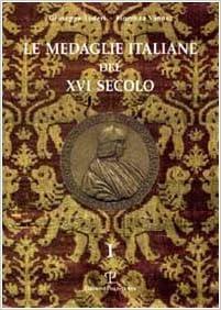 Le medaglie italiane del XVI secolo (Italian Edition)