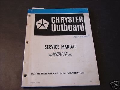 Chrysler Outboard (1981 CHRYSLER OUTBOARD MOTOR 3.5 & 4 HP SERVICE MANUAL)