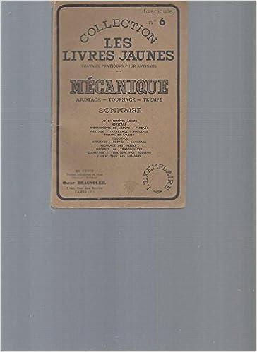 Mecanique Ajustage Tournage Trempe Collection Les